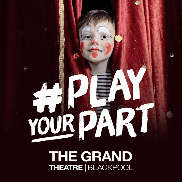 Play your Part to help Blackpool Grand Theatre
