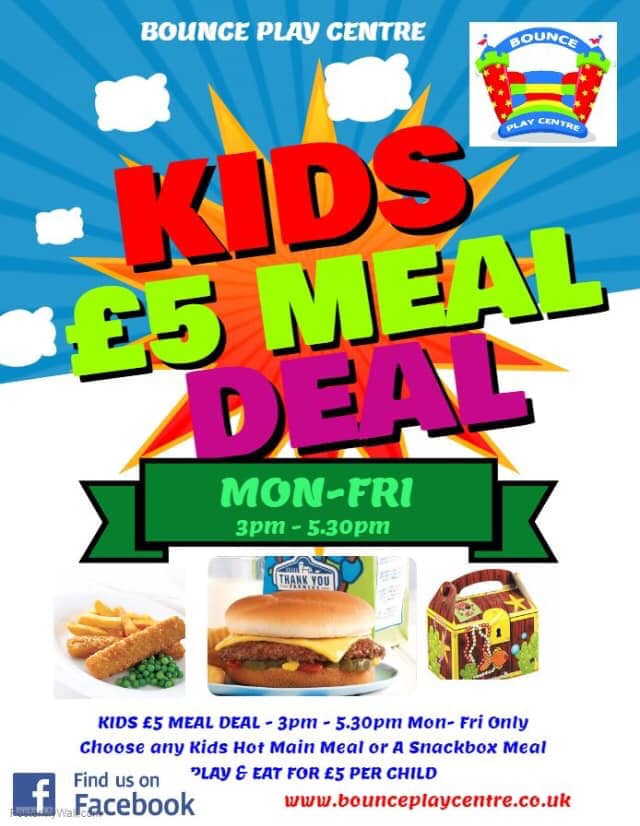 Kids £5 meal deal at Bounce Play Centre